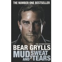 Mud Sweat and Tears by Bear Grylls Paperback Used cover