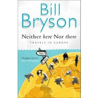 Neither Here nor There by Bill Bryson Paperback Used cover