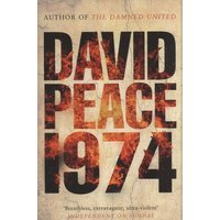 Nineteen Seventy Four by David Peace Paperback Used cover