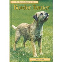 Pet Owners Guide to the Border Terrier by Betty Judge Hardback Used cover