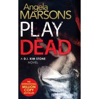 Play Dead by Angela Marsons Book Used cover