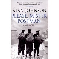 Please Mister Postman by Alan Johnson Paperback Used cover