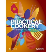 Practical Cookery for the Level 3 Nvq and Vrq Diploma by David Foskett Book Used cover