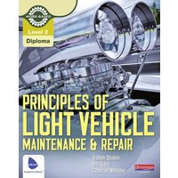 Principles of Light Vehicle Maintenance & Repair Level 2 Diploma by Graham Stoakes Paperback Used cover
