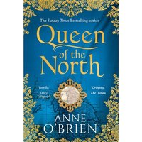 Queen of the North by Anne O'brien Hardback Used cover