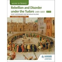 Rebellion and Disorder under the Tudors 1485-1603 by Geoffrey Woodward Book Used cover