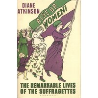 Rise up Women by Dr Diane Atkinson Hardback Used cover