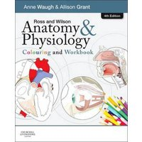 Ross & Wilson Anatomy and Physiology Colouring and Workbook by Anne Waugh Paperback Used cover