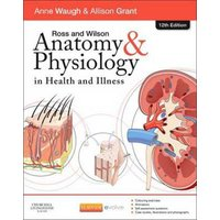 Ross and Wilson Anatomy & Physiology in Health and Illness by Anne Waugh Paperback Used cover