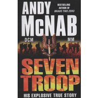 Seven Troop by Andy Mcnab Paperback Used cover