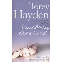 Somebody Elses Kids by Torey Hayden Paperback Used cover