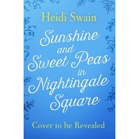 Sunshine and Sweet Peas in Nightingale Square by Heidi Swain Book Used cover
