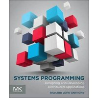 Systems Programming by Richard Anthony Book Used cover