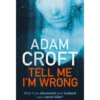 Tell Me Im Wrong by Adam Croft Book Used cover