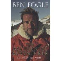 The Accidental Adventurer by Ben Fogle Hardback Used cover