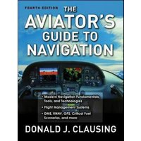 The Aviators Guide to Navigation by Donald J Clausing Book Used cover