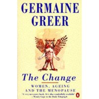 The Change by Germaine Greer Paperback Used cover