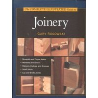 The Complete Illustrated Guide to Joinery by Gary Rogowski Hardback Used cover