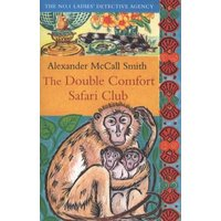 The Double Comfort Safari Club by Alexander Mccall Smith Paperback Used cover