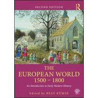 The European World 1500-1800 by Beat Kümin Paperback Used cover