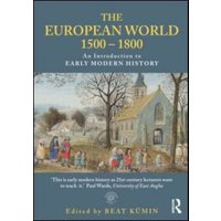 The European World 1500-1800 by Beat Kmin Paperback Used cover
