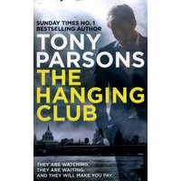 The Hanging Club by Tony Parsons Paperback Used cover
