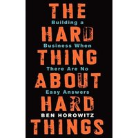 The Hard Thing about Hard Things by Ben Horowitz Hardback Used cover