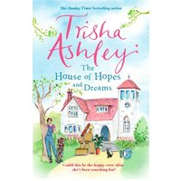 The House of Hopes and Dreams by Trisha Ashley Book Used cover