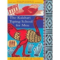 The Kalahari Typing School for Men by Alexander Mccall Smith Paperback Used cover