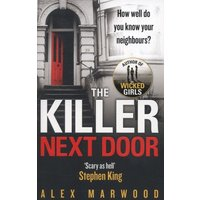 The Killer Next Door by Alex Marwood Paperback Used cover