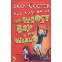 The Legend of the Worst Boy in the World by Eoin Colfer Book Used cover