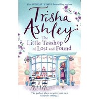 The Little Teashop of Lost and Found by Trisha Ashley Book Used cover