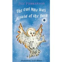 The Owl Who Was Afraid of the Dark by Jill Tomlinson Paperback Used cover