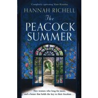 The Peacock Summer by Hannah Richell Hardback Used cover