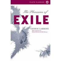 The Pleasures of Exile by George Lamming Book Used cover