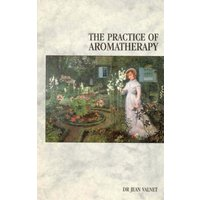 The Practice of Aromatherapy by Dr. Jean Valnet Paperback Used cover