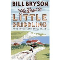 The Road to Little Dribbling by Bill Bryson Paperback Used cover