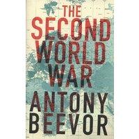 The Second World War by Antony Beevor Hardback Used cover
