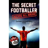 The Secret Footballer - Access All Areas by Anon Anon Paperback Used cover