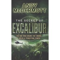 The Secret of Excalibur by Andy Mcdermott Paperback Used cover