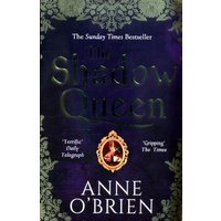 The Shadow Queen by Anne O'brien Book Used cover