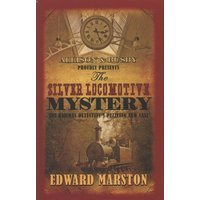 The Silver Locomotive Mystery by Edward Marston Paperback Used cover