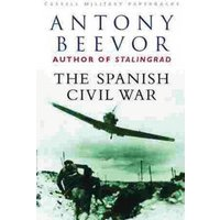 The Spanish Civil War by Antony Beevor Paperback Used cover