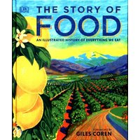 The Story of Food by Dk Hardback Used cover