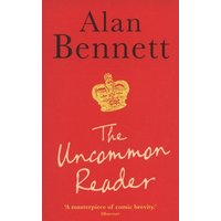 The Uncommon Reader by Alan Bennett Paperback Used cover