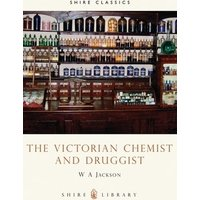 The Victorian Chemist and Druggist by W.A. Jackson Book Used cover