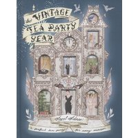 The Vintage Tea Party Year by Angel Adoree Hardback Used cover