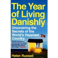 The Year of Living Danishly by Helen Russell Paperback Used cover