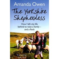 The Yorkshire Shepherdess by Amanda Owen Paperback Used cover