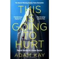 This Is Going to Hurt by Adam Kay Book Used cover